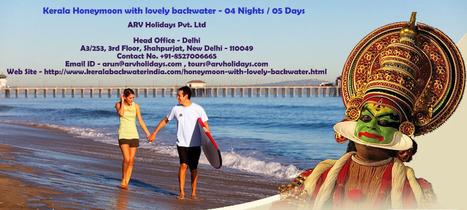 Kerala Honeymoon with lovely backwater - 04 Nights / 05 Days | Kerala Backwater India | Scoop.it
