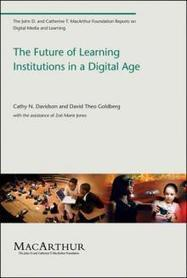 The Future of Learning Institutions in a Digital Age | The MIT Press | Creating Effective Online Courses | Scoop.it