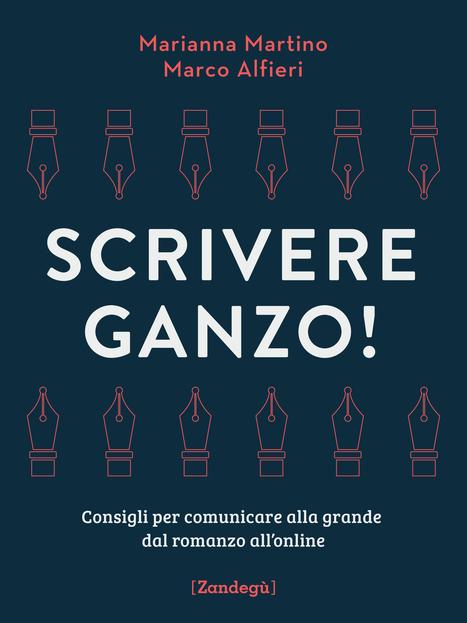 Scrivere ganzo! | NOTIZIE DAL MONDO DELLA TRADUZIONE | Scoop.it