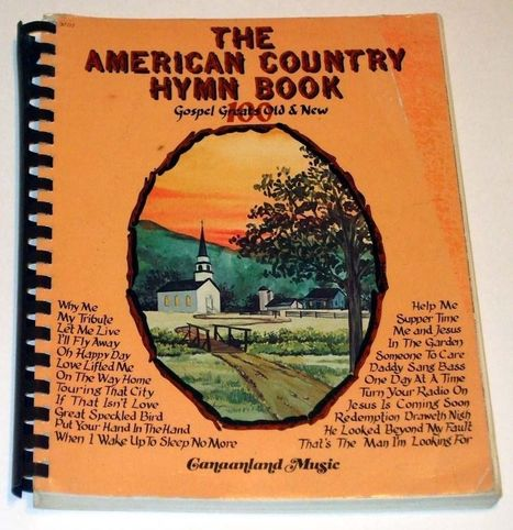 """""""The American Country Hymn Book"""" 1975 Canaanland Music Piano/Voice/Guitar 