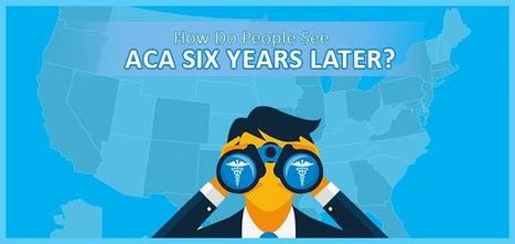 6 Years of ObamaCare : Here's the Factsheet!   Employee Benefits Administration   Scoop.it