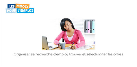 MOOC Organiser sa recherche d'emploi   Mooc Francophone   conseils emploi   Scoop.it