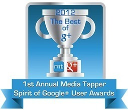 The 1st Annual Media Tapper Spirit of Google+ User Awards | Media Tapper | All things Google+ | Scoop.it