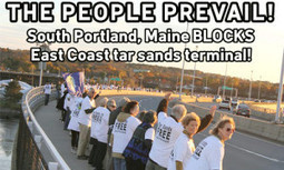 Historic Win in Maine's Battle Over Tar Sands | GMOs & FOOD, WATER & SOIL MATTERS | Scoop.it
