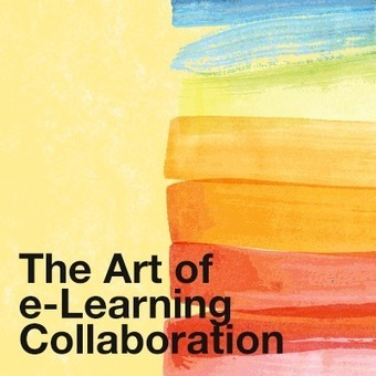 The Art of e-Learning Collaboration - eLearning Industry | Meeting, Learning, and Collaboration | Scoop.it