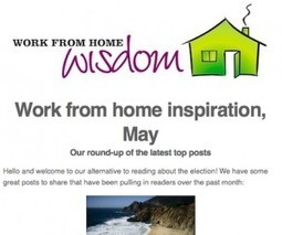 Work from Home Inspiration for May | Blogging for business visibility online | Scoop.it