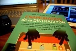 Enamorados de la distracción | educacion-y-ntic | Scoop.it
