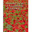 Fleurs des vignes et fleurs des blés en Aquitaine | Nouvelles Flore | Scoop.it