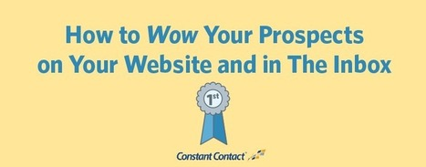 How to Wow Your Prospects on Your Website and in the Inbox | Content Marketing & Content Strategy | Scoop.it