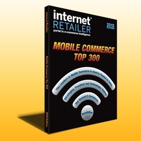 Mobile Commerce - The first-ever ranking of mobile retailers - Internet Retailer | RedPrairie is Commerce in Motion | Scoop.it