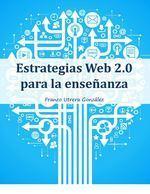 Estrategias Web 2.0 para la enseñanza | ACTIVIDADES CUTURALES Y RECREATIVAS EN BUENOS AIRES Y ARGENTINA | Scoop.it