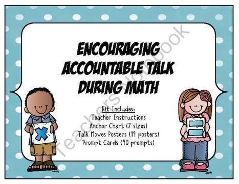 MATH – Encouraging Accountable Talk During Math CCSS Aligned Classroom Resources from cokerfamily6 on TeachersNotebook.com (27 pages)  - Accountable talk is discourse by teachers and students about... | Creating a Mathematical Community | Scoop.it