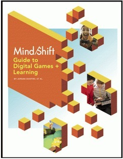 The MindShift Guide to Digital Games and Learning | Communicate...and how! | Scoop.it
