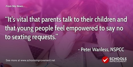 'Vital' For Parents To Discuss Sexting With Children - Schools Improvement Net | digital citizenship | Scoop.it