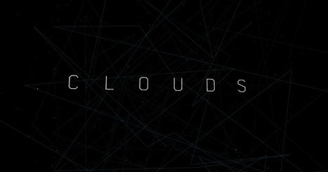 CLOUDS interactive documentary | Documentary Landscapes | Scoop.it