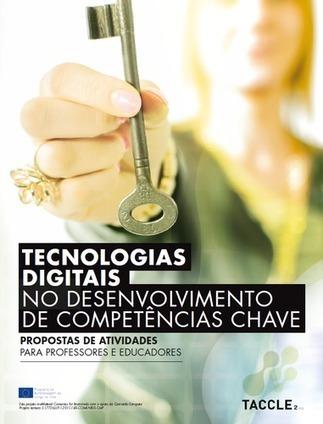 Tecnologias digitais no desenvolvimento de competências chave, propostas de atividades | Educação e Tecnologi@ | Scoop.it