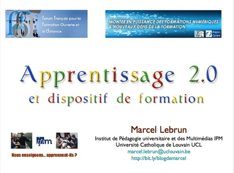 Apprentissage 2.0 et dispositif de formation. Marcel Lebrun. 9R | eLearning - entre pedagogie & technologie - between pedagogy & technology | Apprendre : méthodes et outils liés aux technologies | Scoop.it