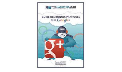 Guide des bonnes pratiques sur Google+ | Référencement web | Scoop.it