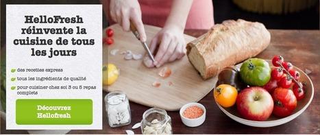 [StartUp] HelloFresh.fr, le panier-recettes par abonnement | Gastronomie Agroalimentaire Arts Culinaires | Scoop.it