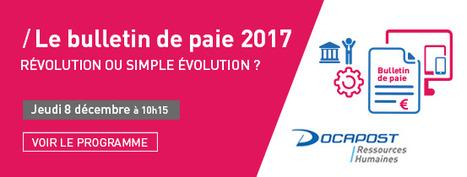 Le bulletin de paie 2017 : révolution ou simple évolution ? | DOCAPOST RH | Scoop.it
