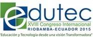 Actas del XVIII Congreso Internacional EDUTEC 2015: Educación y Tecnología desde una visión transformadora | LabTIC - Tecnología y Educación | Scoop.it
