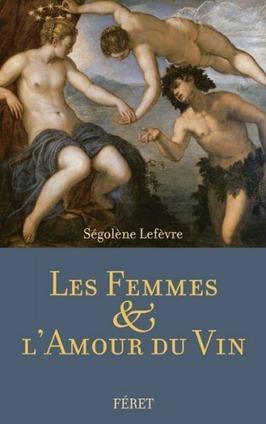 Les femmes et le vin | ecce vino | Vin Vignes et femmes | Scoop.it