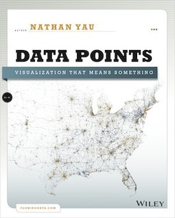 """""""Data Points"""" & """"Visualize This"""" : Books by Nathan Yau on #DataViz 