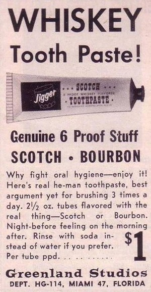 Whiskey Toothpaste | A Cultural History of Advertising | Scoop.it