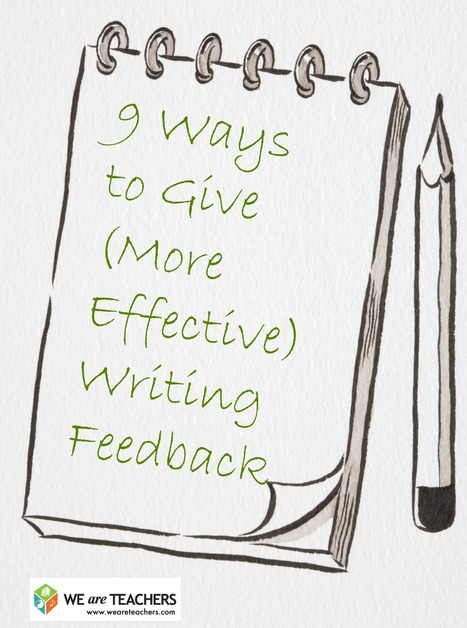 9 Ways to Give (More Effective) Writing Feedback | Implementation of the Common Core Standards | Scoop.it