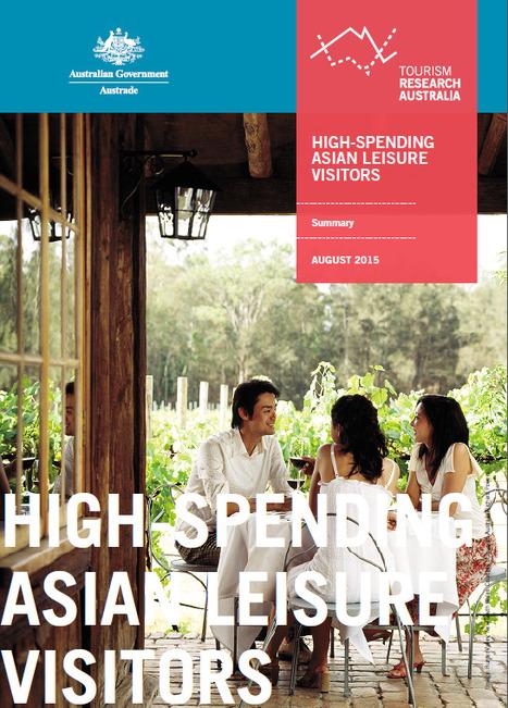 TRA: High Spending #Asian Leisure Visitors | ALBERTO CORRERA - QUADRI E DIRIGENTI TURISMO IN ITALIA | Scoop.it