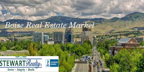 Boise Real Estate Market | stewartrealtyllc | Scoop.it