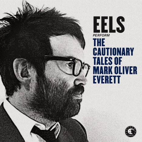 REVIEW: New Eels Album The Cautionary Tales… Lives Up to Title - TIME | British Music Scene | Scoop.it