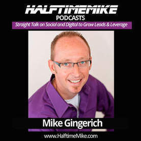 Halftime Mike - Mike Gingerich Podcast on Social Media, Business, and Life | Social Sites | Scoop.it
