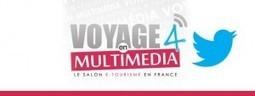 Voyages en Multimédias et en tweets ! - Stratégies Etourisme | Voyage en Multimédia - VEM5 | Scoop.it