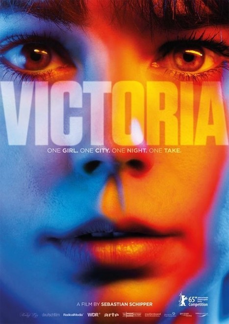 U.S. Trailer For Berlin-Winning Thriller 'Victoria,' Shot in a Single 140-Minute Take | Books, Photo, Video and Film | Scoop.it