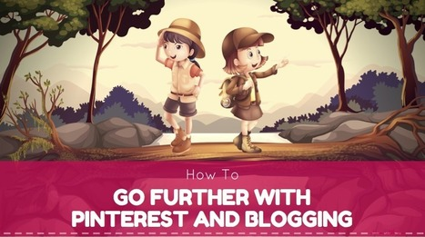 Pinterest Success and Blogging Are Completely Inseparable | Pinterest | Scoop.it