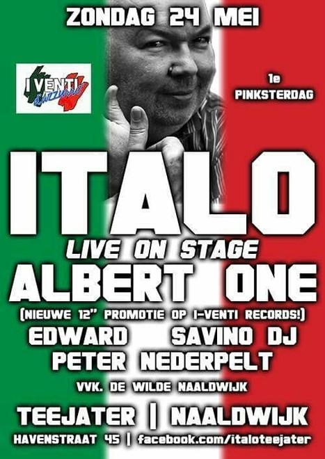 ITALO - Live On Stage - ALBERT ONE - Zondag 24 mei Teejater Naaldwijk | Italian Entertainment And More | Scoop.it