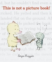 This Is Not a Picture Book! — The Horn Book | Children's Literature - Literatura para a infância | Scoop.it