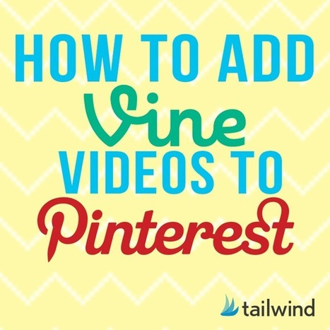 How To Add Vine Videos To Pinterest - Business 2 Community | Pinterest | Scoop.it