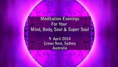 Meditation (Initiation & Activation) Evening in Sydney – 9th April ... | Quantum Vortex Energy | Scoop.it