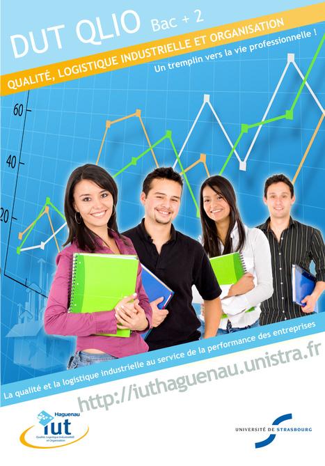 IUT de Haguenau -QLIO - Qualité, Logistique Industrielle et Organisation-Université de Strasbourg   Orientation   Scoop.it