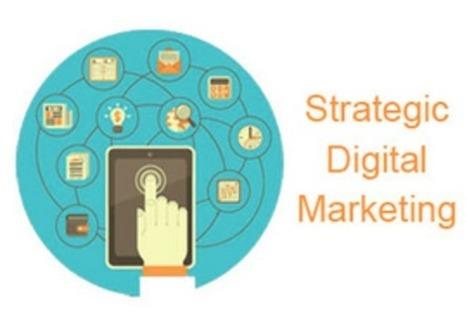 Importance Of Strategic Digital Marketing For Business Growth   Digital Marketing   Scoop.it