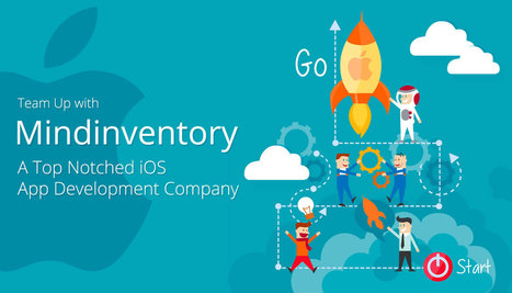 Team Up with Mindinventory a Top Notched iOS App Development Company - WhaTech | iphone application development | Scoop.it