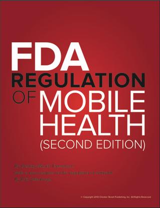 Free report: FDA Regulation of Mobile Health 2013 | mobihealthnews | Healthcare & Medical Apps | Scoop.it