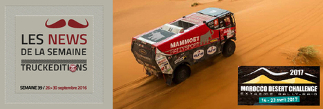 Rally-Raid MOROCCO DESERT CHALLENGE - truck Editions | Truckeditions | Scoop.it