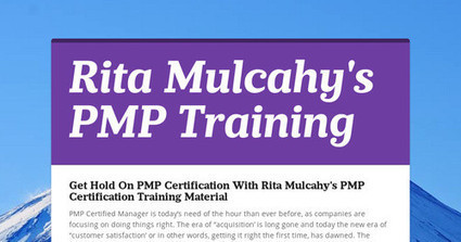 Get Hold On PMP Certification With Rita Mulcahy's PMP Certification Training Material | submission | Scoop.it