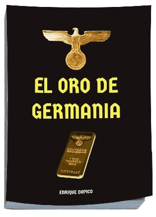El oro de Germania, novela del director de Tren Online | Artes ferroviarias | Scoop.it