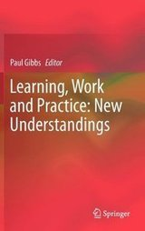 Learning, Work and Practice: New Understandings (Repost) link   Learning and Development   Scoop.it