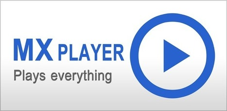MX Player, pour regarder les videos sur Android   Application Android   Android's World   Scoop.it