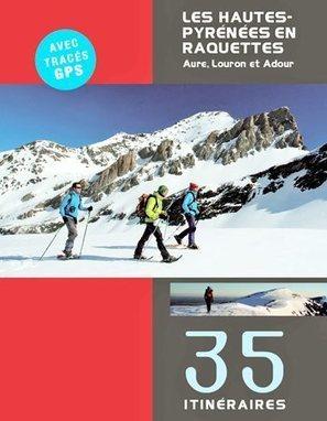 Aure, Louron et Adour en raquettes aux éditions Respyr | Vallée d'Aure - Pyrénées | Scoop.it